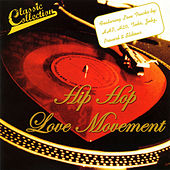 Hip Hop Love Movement by Various Artists