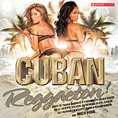 Cuban Reggaeton! de Various Artists