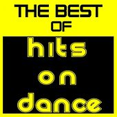 The Best of 'Hits On Dance' by Various Artists