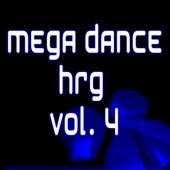 Mega Dance Hrg Vol. 4 de Various Artists