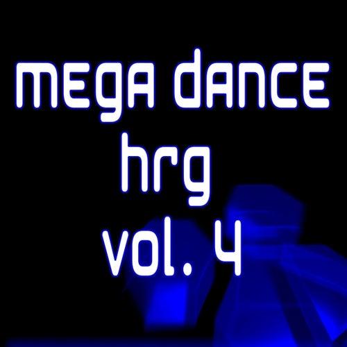 Mega Dance Hrg Vol. 4 by Various Artists