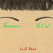 Someone New by Lail Arad