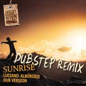 Sunrise Riddim (Dub Step Remix) by Various Artists