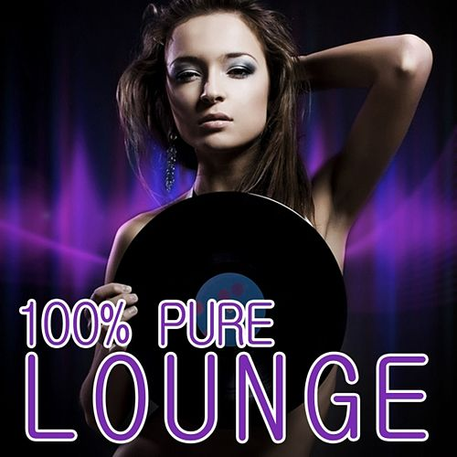 100% Pure Lounge by Various Artists