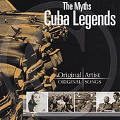 Cuba Legends - The Myths de Various Artists