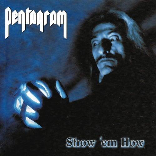 Show 'Em How by Pentagram