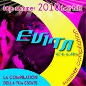 Evita Club House  - Summer Compilation 2010 (Top Summer  2010 Hot Hits) de Various Artists