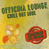 Officina Lounge - Chill Out Soul de Various Artists