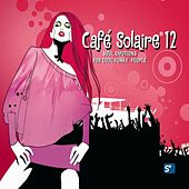 Café Solaire 12 - soul emotions for cool funky people by Various Artists