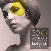 33 Song Chillout & Lounge by Various Artists