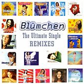 The Ultimate Single Remixes von Blümchen