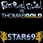 Star 69 Thomas Gold 2010 Mixes von Fatboy Slim