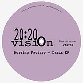 Dazin EP by Morning Factory