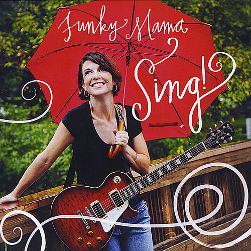 Sing! by Funky Mama