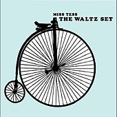 The Waltz Set by Miss Tess