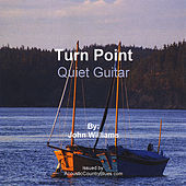 Turn Point/Quiet Guitar by John Williams