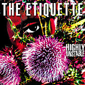 Highly Unstable by The Etiquette