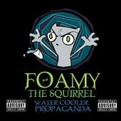 Water Cooler Propaganda by Foamy The Squirrel