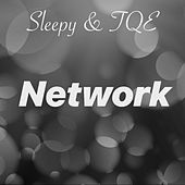 Network by Sleepy