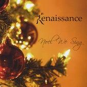 Noel We Sing by Renaissance