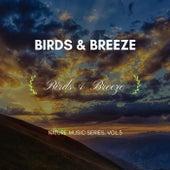 Birds & Breeze - Nature Music Series, Vol.3 von Spacejunk