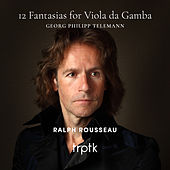 Telemann: 12 Fantasias for Viola da Gamba de Ralph Rousseau