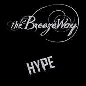 Hype de The BreezeWay