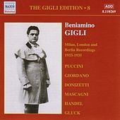 Gigli, Beniamino: Gigli Edition, Vol.  8: Milan, London and Berlin Recordings (1933-1935) by Various Artists