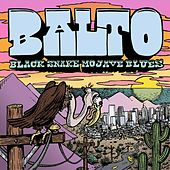 Black Snake, Mojave Blues EP by Balto