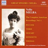 Melba, Nellie: American Recordings, Vol. 1 (1907) by Various Artists