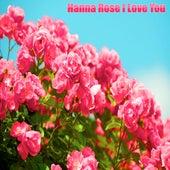 I Love You von Hanna Rose