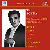 Schipa, Tito: The Complete Victor Recordings, Vol. 1 (1922-1925) by Various Artists