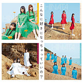 Konnani Sukini Nacchatte Iino ? (Special Edition) by Hinatazaka46