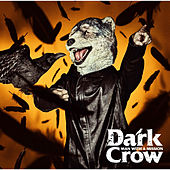 Dark Crow de Man With A Mission