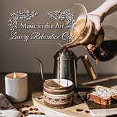 Music in the Air - Luxury Relaxation Café de Relaxing Guitar Crew Relax α Wave