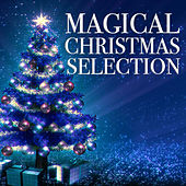 Magical Christmas Selection by Various Artists