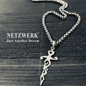 Just Another Dream by Netzwerk