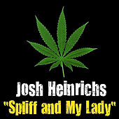 Spliff and My Lady (Acoustic on Native FM in Hilo,HI) - Single by Josh Heinrichs