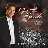For the Bride by Terry MacAlmon