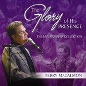 The Glory of His Presence de Terry MacAlmon