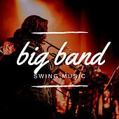 Big Band Swing Music de Various Artists