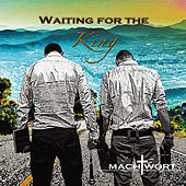 Waiting for the King de Machtwort