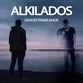 Demuéstrame Amor by Alkilados