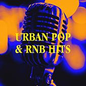 Urban Pop & RNB Hits von Running Hits, Ultimate 2000's Hits, The Party Hits All Stars