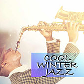 Cool Winter Jazz de Various Artists