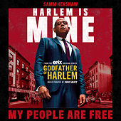 My People Are Free von Godfather of Harlem