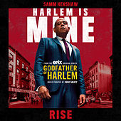 Rise by Godfather of Harlem