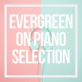 Evergreen on Piano Selection de Vangi