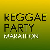 Reggae Party Marathon by Various Artists