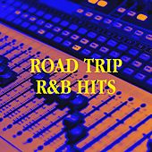 Road Trip R&b Hits by Big Hits 2012, Top 40 Hip-Hop Hits, The Party Hits All Stars